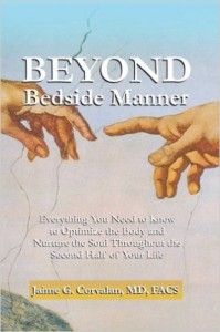 Dr. Jaime G. Corvalan's book, Beyond Bedside Manner