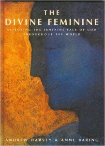 The Divine Feminine by Anne Baring